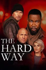 El camino largo – The Hard Way (2019)