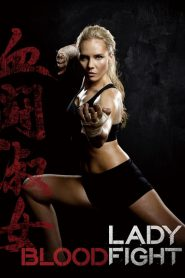 Lady Bloodfight (2016)