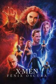X-Men: Fénix Oscura / X-Men: Dark Phoenix (2019)