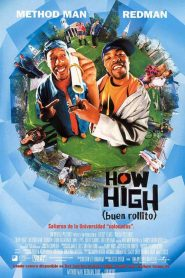 How High (Buen Rollito) (2001)