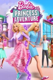 Barbie: Aventura de Princesa (2020)
