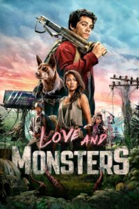 Amor y Monstruos / Love and Monsters (2020)