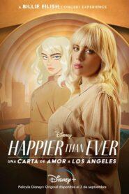 Happier Than Ever: Una carta de amor a Los Ángeles (2021)